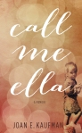 Call Me Ella - An Adoption Memoir